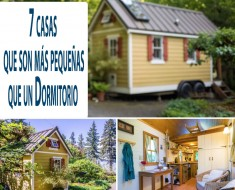 7 casas, que son más pequeñas que un dormitorio