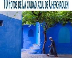 La ciudad azul de Chefchaouen en Marruecos