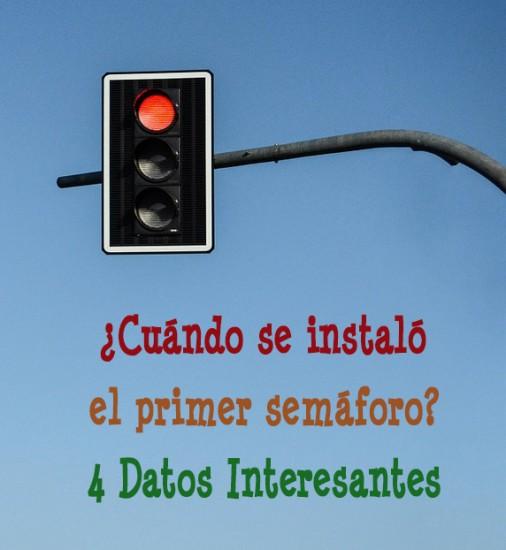 ¿Cuándo se instaló el primer semáforo?
