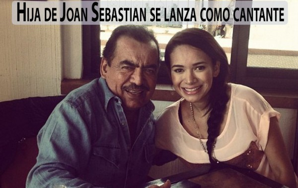 Hija de Joan Sebastian se lanza como cantante