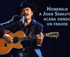 Homenaje a Joan Sebastian acaba siendo un fraude
