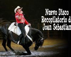Nuevo Disco Recopilatorio de Joan Sebastian