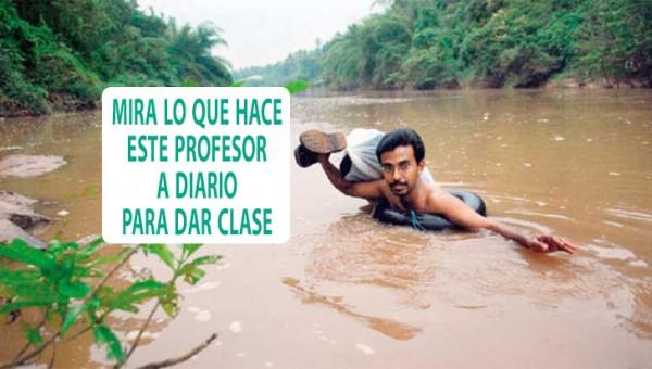 Admirable profesor cruza un río cada día para dar clases
