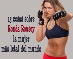 Ronda Rousey, la mujer más letal del mundo
