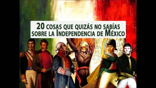 20 cosas que quizás no sabías sobre la Independencia de México