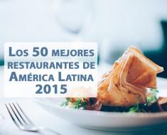 Los 50 mejores restaurantes de América Latina de 2015