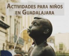 Actividades para niños en Guadalajara