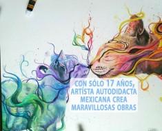 Maravillosas obras de artísta mexicana autodidacta de 17 años