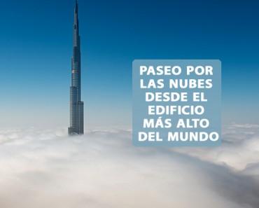 Burj Khalifa, el edificio más alto del mundo entre nubes