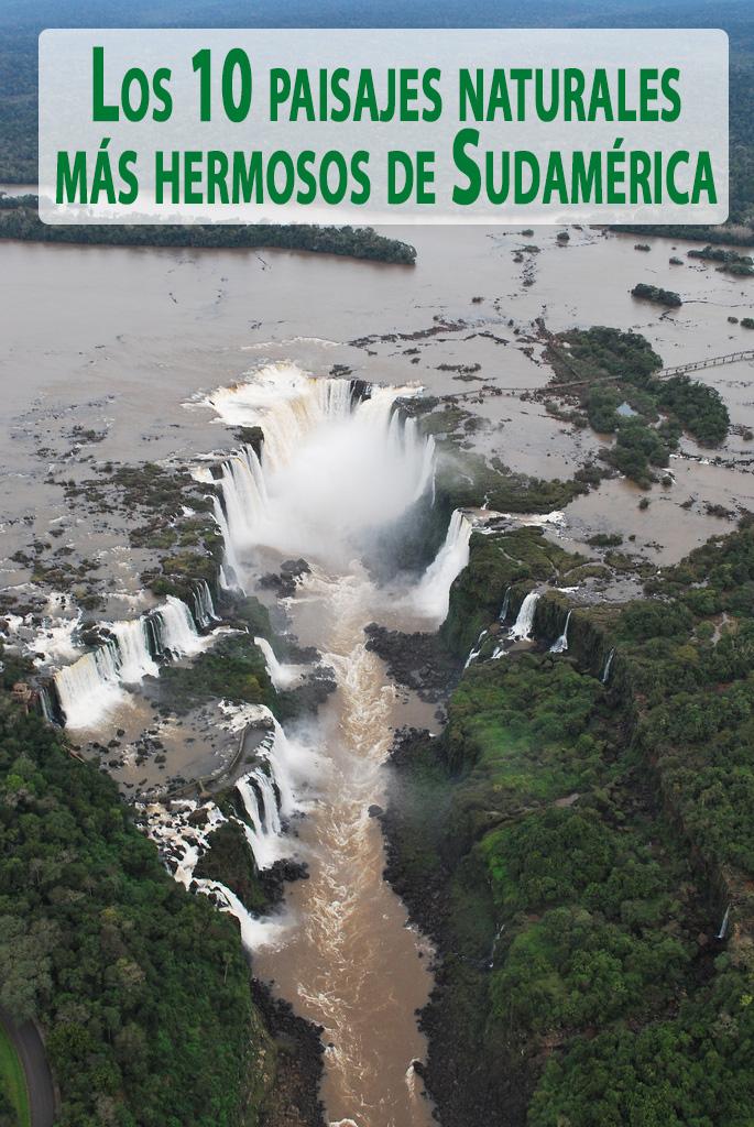Los 10 Paisajes Naturales Más Hermosos De Sudamérica Coyotitos