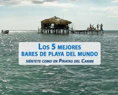 Los 5 mejores bares de playa del mundo