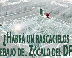 Earthscraper, un rascacielo en forma de pirámide en el Zocalo de la ciudad de México