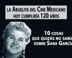 Sara García La Abuelita del Cine Mexicano