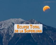 eclipse total superluna 27 28 septiembre 2015