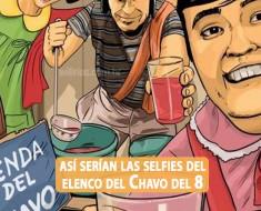 Así serían las selfies del elenco del Chavo del 8