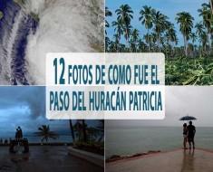 12 Fotos de como fue el paso del huracán Patricia en México