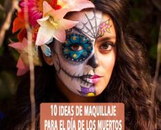 10 Maquillajes que te harán robar miradas durante El Día De Los Muertos