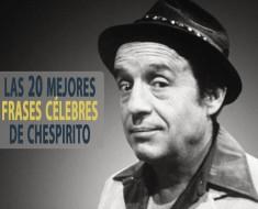 Las 20 mejores frases célebres de Chespirito