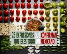 25 expresiones mexicanas y su significado