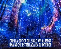 Capilla Gótica del siglo XVI alberga una noche estrellada en su interior