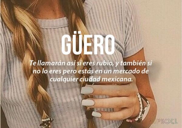 expresiones mexicanas significado de güero