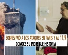Sobrevivió a los ataques en París y al 11-S | Conoce su increíble historia