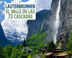 Lauterbrunnen en Suiza, el valle de las 72 cascadas