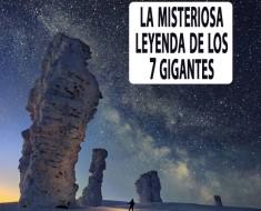 leyenda- siete gigantes