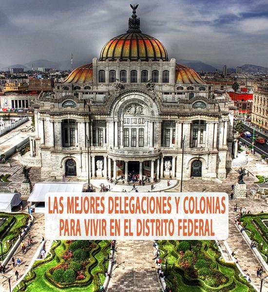 Las mejores delegaciones y colonias para vivir en el - Mejores ciudades espanolas para vivir ...