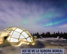 Así se ve la aurora boreal desde un iglú en Finlandia