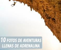 10 fotos de aventuras llenas de adrenalina
