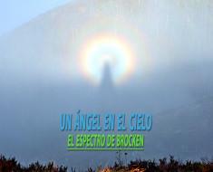 Un ángel en el cielo o el espectro de Brocken