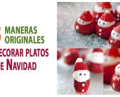 15 maneras originales de decorar platos de Navidad