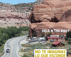 Hole N'' the Rock, un agujero en la roca en Utah