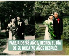 Pareja de 98 años, recrea el día de su boda 70 años después