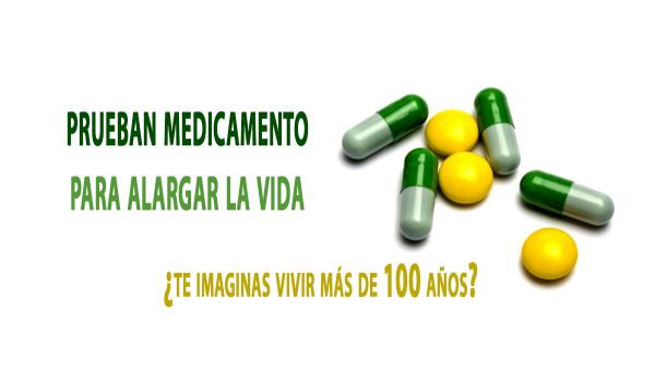 Prueban un medicamento que podría alargar la vida