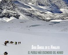 Bara Bangal en el Himalaya. El pueblo más escondido del mundo