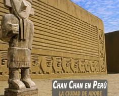 Chan Chan en Perú : La ciudad de adobe más grande del mundo