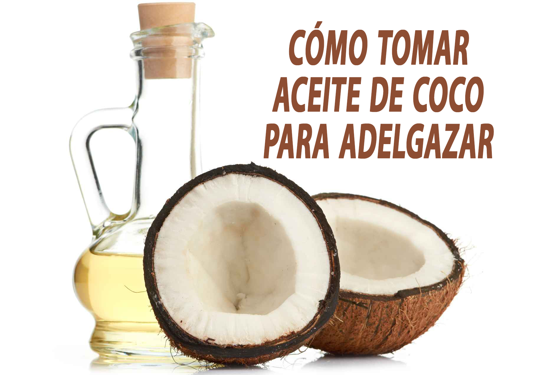 Aceite de coco propiedades para adelgazar