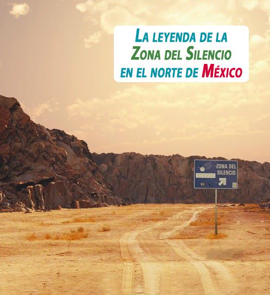 La Leyenda De La Zona Del Silencio En El Norte De M Xico