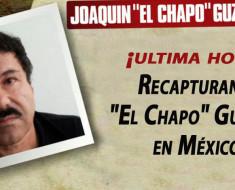 "Recapturan a ""El Chapo"" Guzmán en México"