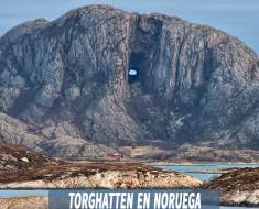 Torghatten en Noruega - La extraordinaria montaña con un agujero