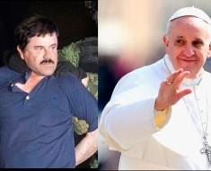 El Chapo se ofrece a pagar el viaje del Papa con la condición de que...