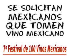 7º Festival de 100 Vinos Mexicanos