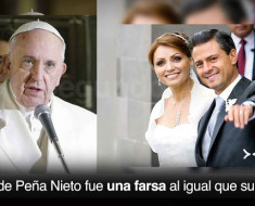 El Papa Francisco acusa a Peña Nieto de vivir en pecado mortal