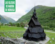 Las iglesias de madera de Noruega