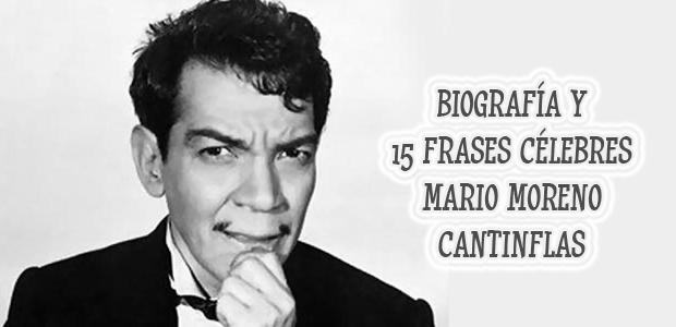 Biografía y mejores frases célebres de Mario Moreno Cantinflas | Coyotitos