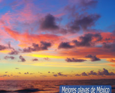 mejores playas de México para disfrutar el atardecer