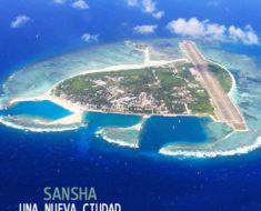 Sansha: Una pequeña nueva ciudad en el mundo ubicada en una isla en disputa