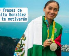 9 frases de Lupita González que te motivarán a no darte por vencido